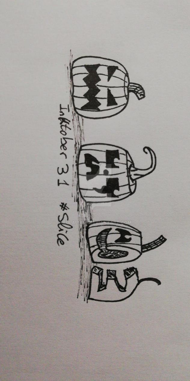 Inktober 31 (#Slice) by eulalia95