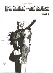 Mad Dog book 1 cover by Deepex007