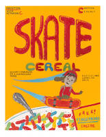 Skate Cereal by V85