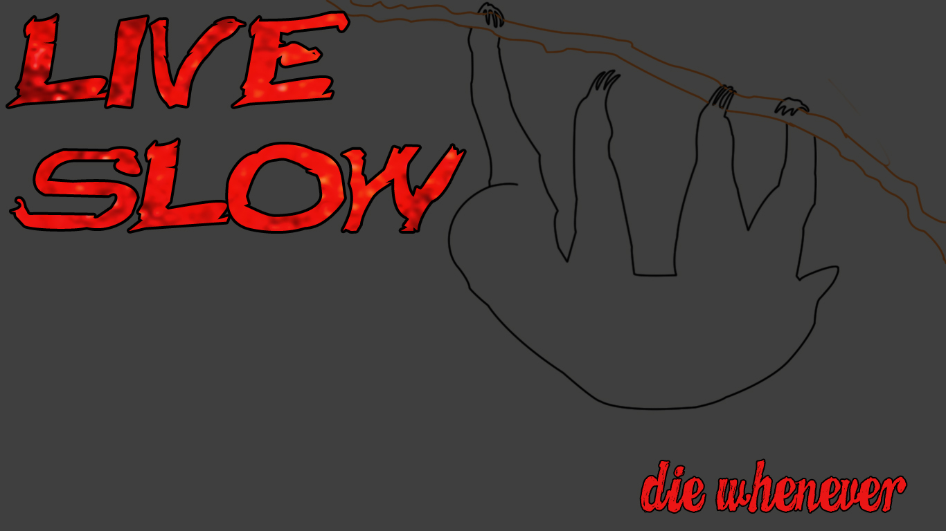 Live Slow Die Whenever By Phant0msoul On Deviantart