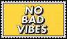 no bad vibes stamp