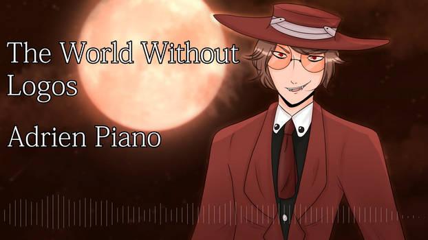 [UTAU Cover] World Without Logos [Adrien Piano]