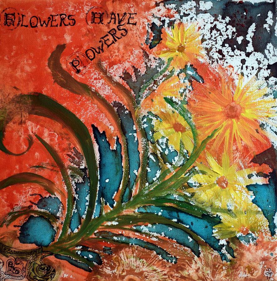Flowers Have Powers by PoetaImmortalis