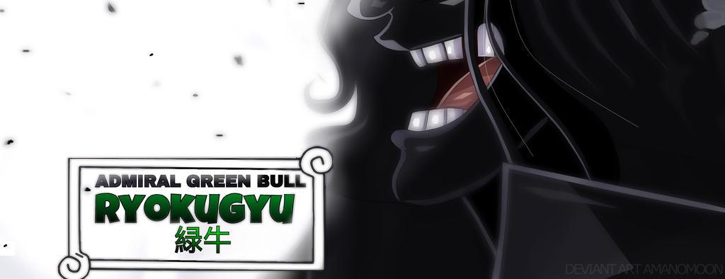 One Piece 905 Admiral Ryokugyu Green Bull Introduc by Amanomoon