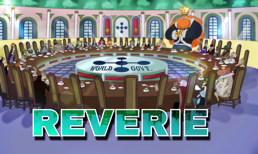 One Piece Chapter 908 Reverie Round Tables King  by Amanomoon