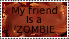 My friend is a zombie by Kezel-stamps