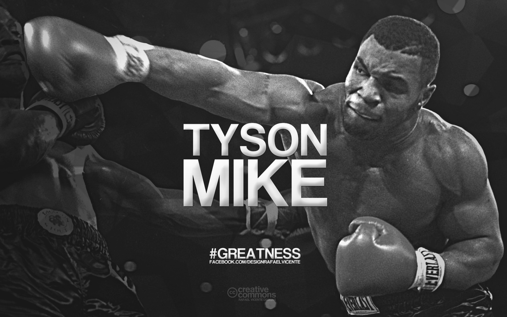 MIKE TYSON GREATNESS By RafaelVicenteDesigns