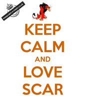 Keep calm and love Scar by RussianRatigan