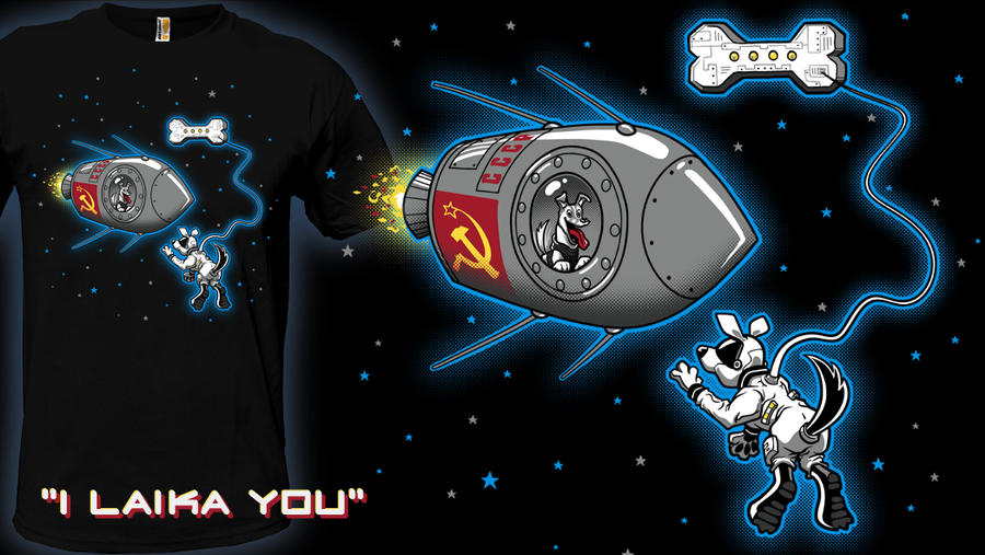 I Laika You - t-shirt by InfinityWave