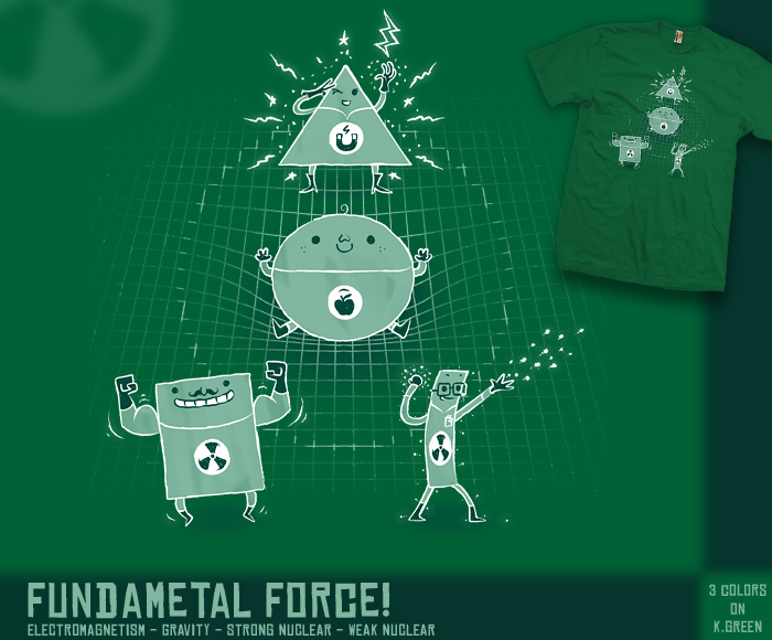 Fundamental Forces - tee by InfinityWave