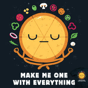 One With Everthing - tee
