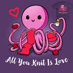 All You Knit Is Love - tee