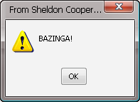 Error Message: Bazinga by Addicted-Squared