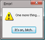 Error Message: It's on by Addicted-Squared