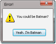 Error Message: Batman by Addicted-Squared