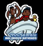 19 - Inglorious Bathdads