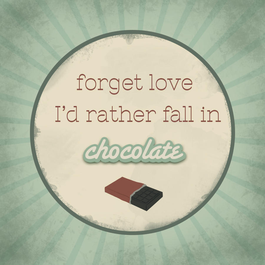 I'd rather fall in chocolate by FenjaVanEm