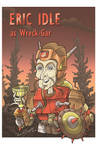 Eric Idle as Wreck-Gar