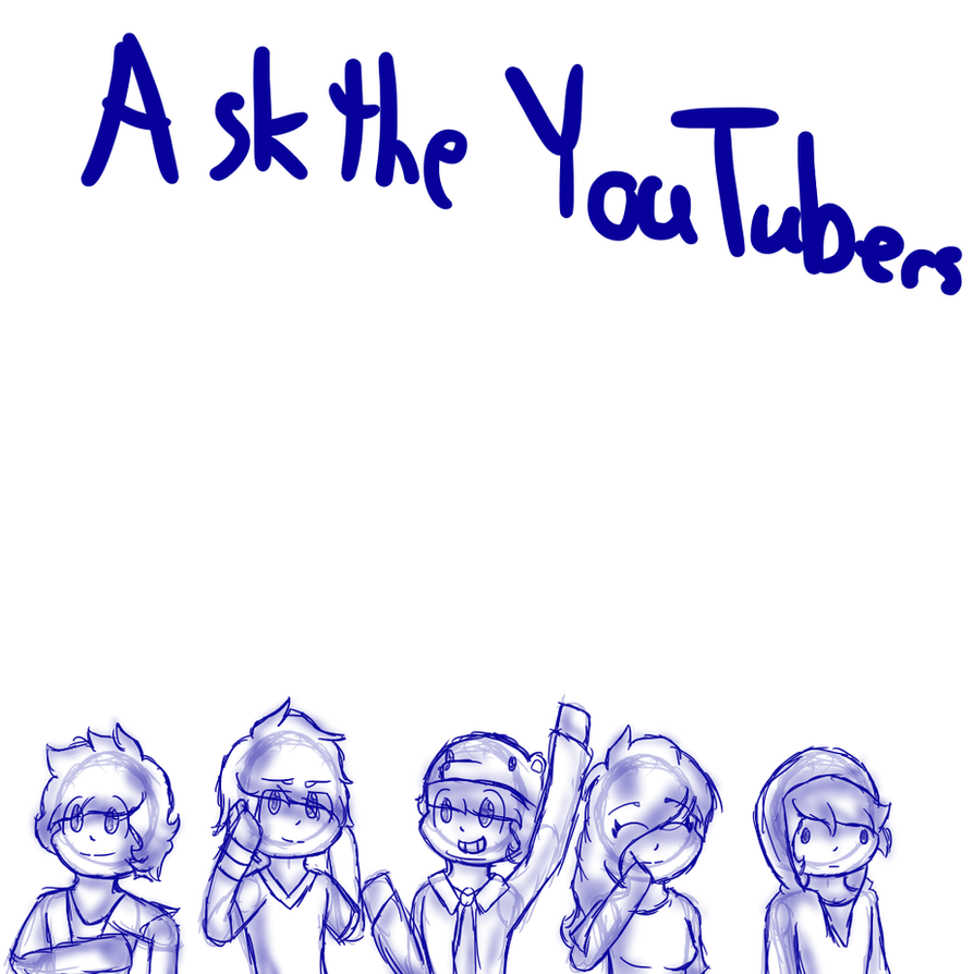 Ask The Youtubers By Craigmaster On Deviantart