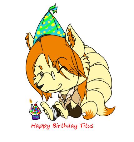 Happy Bday Titus by BehindClosedEyes00