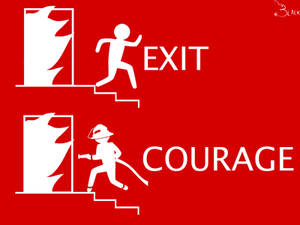 Fire Exit Courage
