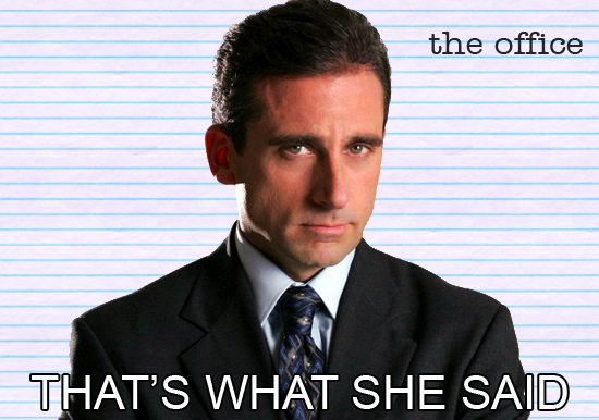 That__s_What_She_Said_by_J_Bob.png