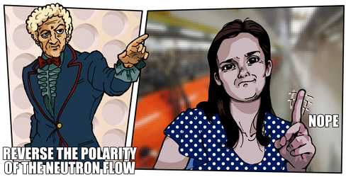 Reverse the Polarity of the Neutron Flow