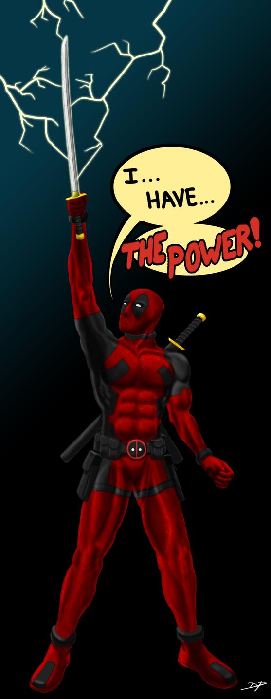 Deadpool Has The Power!