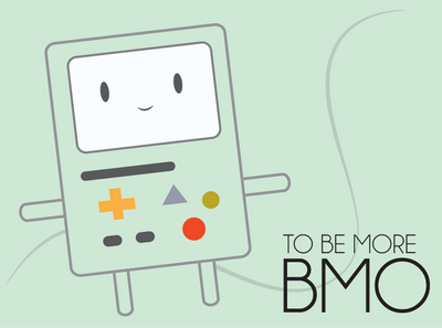 BMO:To Be More by AmayaShericeADreamer