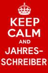 Keep Calm and Jahresschreiber by RetSamys