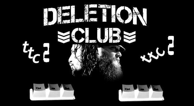 DELETION Club Member: TTC (2nd time) by AlphaWWE