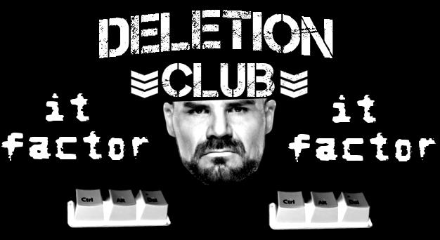 DELETION Club Member: It Factor by AlphaWWE