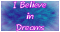 I believe in Dreams Stamp by Atomic-Fate