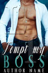 Tempt My Boss Book Cover ( Available)