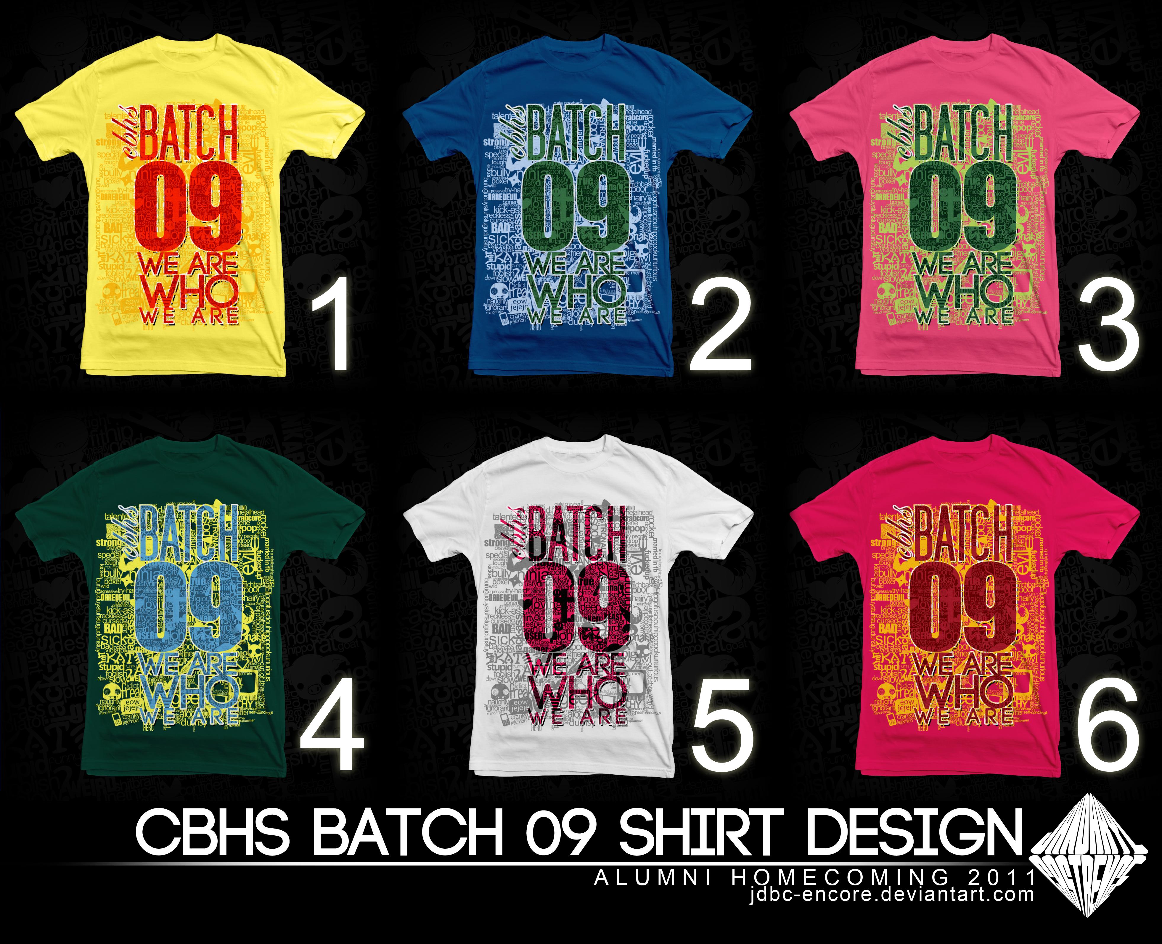 Tshirt design for alumni homecoming - Cbhs Batch 09 Shirt Design 11 By Jdbc Encore