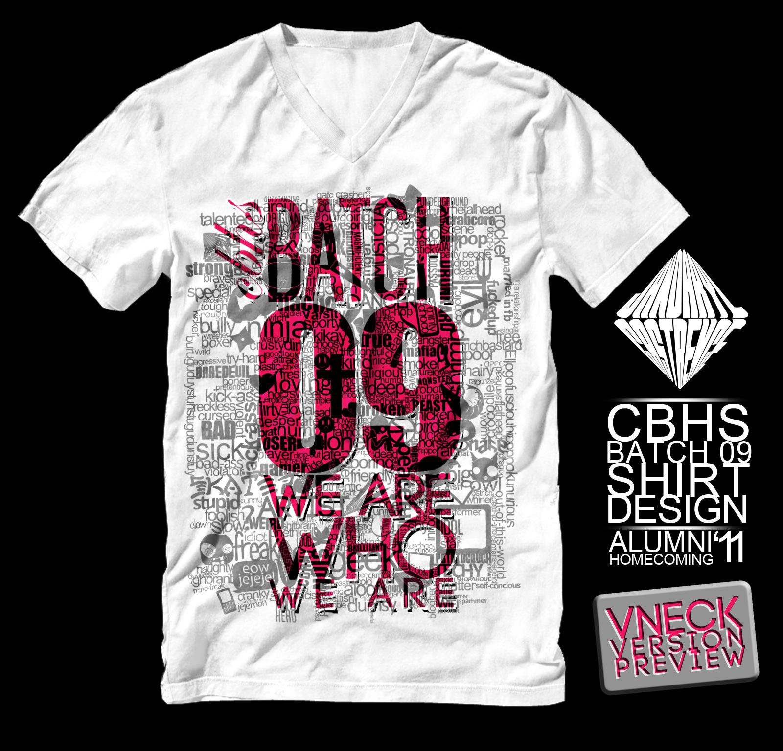 Tshirt design for alumni homecoming - Cbhs Batch 09 Shirt Vneck Pre By Jdbc Encore Alumni Tshirt Tshirt Design
