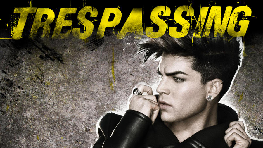 Trespassing Adam Lambert