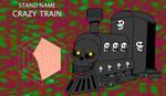 JJBA Stand Concept - Crazy Train