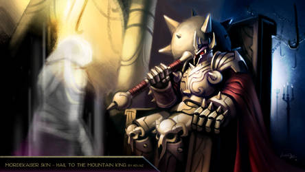 Mordekaiser - Hail to the Mountain King