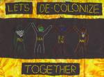 Let's De-Colonize Together
