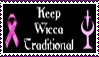 Keep Wicca Traditional by The-Pagan-Gallery