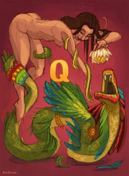 Q for Quetzalcoatl and Qetesh