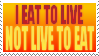 Eat to live by tufto