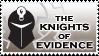 Knights of Evidence Stamp by EdmondDantes