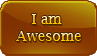 I am awesome by Faeth-design