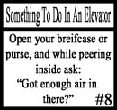 Things to do in an elevator 8 by DeliriousxIntent