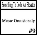 Things to do in an elevator 9 by DeliriousxIntent