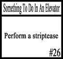 Things to do in an elevator 26 by DeliriousxIntent