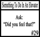 Things to do on an elevator 29 by DeliriousxIntent