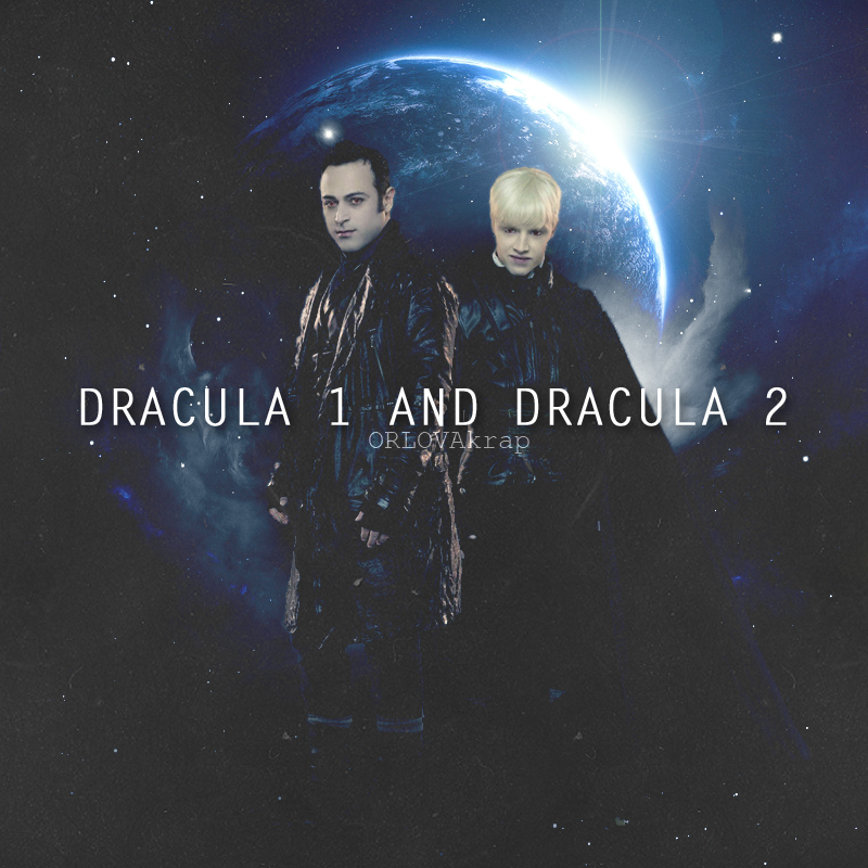 Dracula 1 and Dracula 2 by ORLOVAkrap